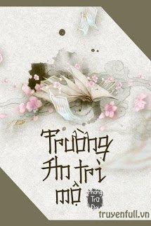 Truong An Tri Mo - Phong Tru Dai