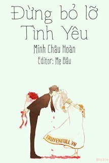 Dung Bo Lo Tinh Yeu - Minh Chau Hoan