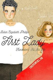 First Lady - Đệ Nhất Phu Nhân