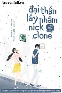 Đại Thần Lấy Nhầm Nick Clone