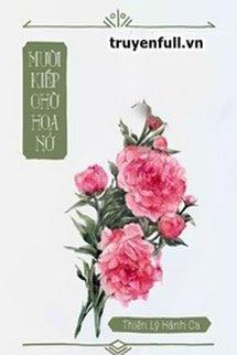 Mười Kiếp Chờ Hoa Nở