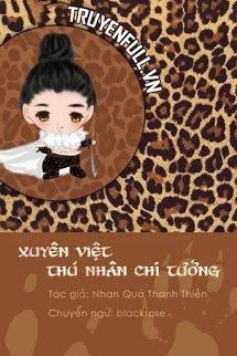 Xuyên Việt Thú Nhân Chi Tướng