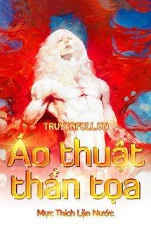 Ao Thuat Than Toa - Muc Thich Lan Nuoc