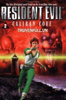 Resident Evil 2 - Vịnh Caliban