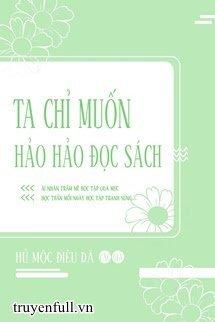 Toi Chi Muon Hoc Hanh That Tot - Hu Moc Dieu Da