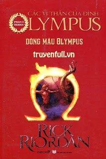 Các Anh Hùng Của Đỉnh Olympus Tập 5: Máu Đỉnh Olympus (Dòng Máu Olympus)