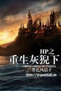 Harry Potter - Trọng Sinh Hôi Nghê Hạ