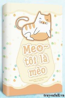 Meo ~ Tôi Là Mèo