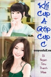 Khi Cup A Gặp Cup C