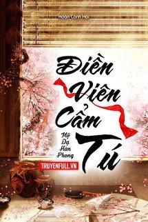 Dien Vien Cam Tu - Mo Da Han Phong