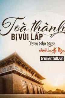 Toa Thanh Bi Vui Lap - Thien Nhu Ngoc