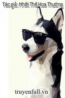 Tháng Ngày Giữ Mạng Bên Người Husky