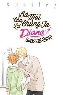 Bà Mối Của Chúng Ta Là Diana