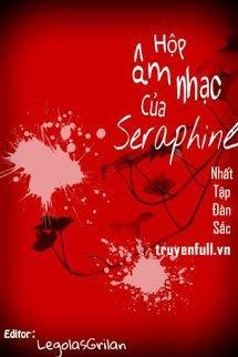 Hộp Âm Nhạc Của Seraphine