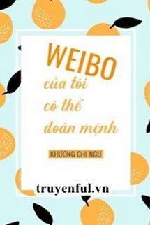 Weibo Của Tôi Có Thể Đoán Mệnh Của Tôi
