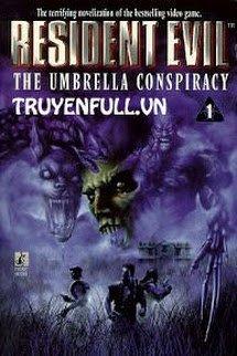 Resident Evil 1 - Âm Mưu Của Tập Đoàn Umbrella