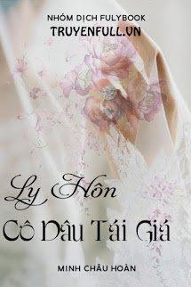 Ly Hôn: Cô Dâu Tái Giá