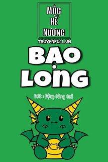 bao long - moc he nuong