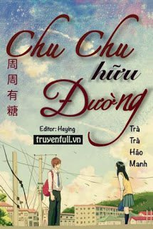 Chu Chu Huu Duong - Tra Tra Hao Manh