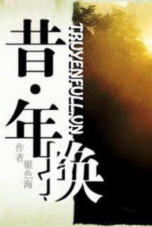 [Bàng Sách] Tích Niên Hoán