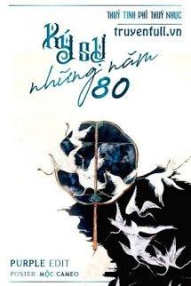 Ký Sự Những Năm 80
