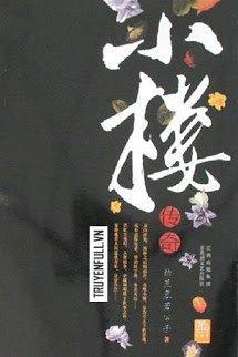 [Tiểu Lâu Truyền Thuyết] Quyển 1 - Tiếu Ngữ Khinh Trần