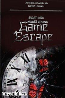 Đoạt Đầu Người Trong Game Escape
