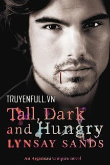 Tall, Dark & Hungry