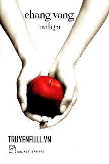 Twilight Series Tập 1: Chạng Vạng