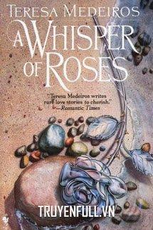 Lời Thì Thầm Của Những Đóa Hồng (A Whisper Of Roses)