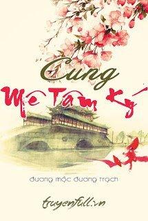 Cung - Mê Tâm Ký