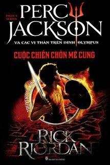 Percy Jackson Tập 4: Cuộc Chiến Chốn Mê Cung