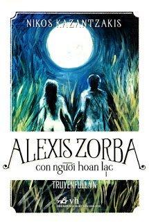 Alexis Zorba - Con Người Hoan Lạc