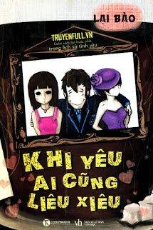 Khi Yeu Ai Cung Lieu Xieu - Lai Bao