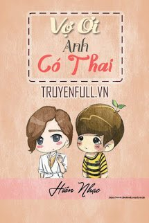 Vợ Ơi, Anh Có Thai!