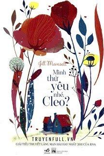 Mình Thử Yêu Nhé, Cleo?