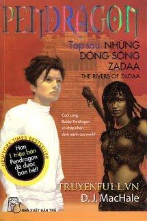 Pendragon 6 - Những Dòng Sông Zadaa