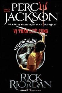 Percy Jackson Tập 5: Vị Thần Cuối Cùng