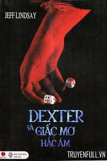 Dexter Và Giấc Mơ Hắc Ám