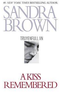 Nhớ Mãi Nụ Hôn (A Kiss Remembered)