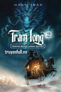 Trảm Long (Tập 2) - Tranh Đoạt Long Quyết
