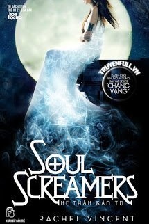 Soul Screamers (Nữ Thần Báo Tử)
