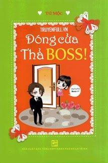 Đóng Cửa Thả Boss