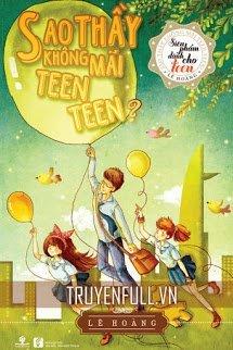 Sao Thầy Không Mãi Teen Teen?