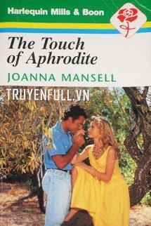 The Touch Of Aphrodite (Phép Màu Của Nữ Thần Tình Yêu)